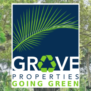 Grove Properties is Going Green